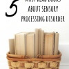 5 Books About Sensory Processing Disorder